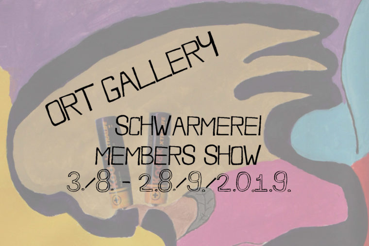 Ort Gallery Schwarmerei Members Show 2019 E-flyer, Every Year we exhibit the art work of our members in a group show celebrating the best new local talent! Become a member to take part in our monthly professional development sessions.