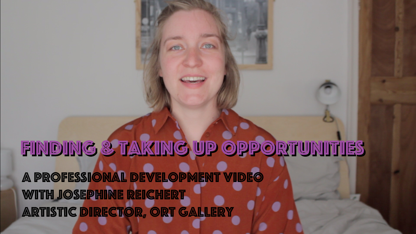 """The image is a Thumbnail of the corresponding video on youtube showing Josephine smiling at the camera in the centre wearing a bright polka dot jump suit. Text on top of image reads: """"Finding and taking up opportunities, a professional development video with Josephine Reichert, artistic director, Ort Gallery"""""""
